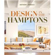 Design in the Hamptons by Iannacci, Anthony, 9781580933889