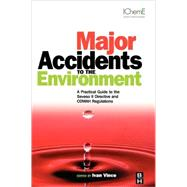 Major Accidents to the Environment by Vince, 9780750683890