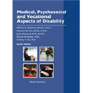 Medical, Psychosocial and Vocational by Brodwin, Martin G.; Siu, Frances W., 9780985553890