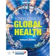 Introduction to Global Health by Jacobsen, Kathryn H., 9781284123890