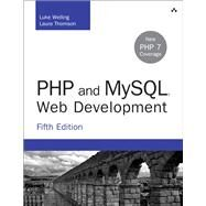 PHP and MySQL Web Development by Welling, Luke; Thomson, Laura, 9780321833891