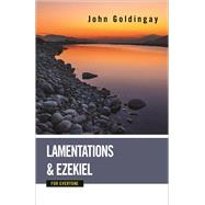 Lamentations and Ezekiel for Everyone by Goldingay, John, 9780664233891