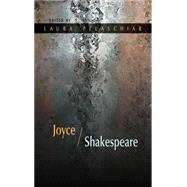 Joyce / Shakespeare by Pelaschiar, Laura, 9780815633891