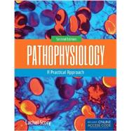 Pathophysiology: A Practical Approach by Story, Lachel, Ph.D., R.N., 9781284043891