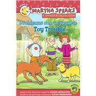 Problemas con un juguete / Toy Trouble by Barss, Karen; Calvo, Carlos E., 9780544503892