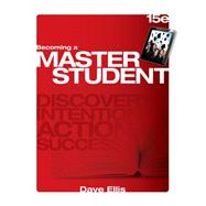 Becoming a Master Student by Ellis, 9781285193892