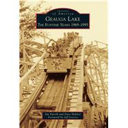 Geauga Lake by Futrell, Jim; Hahner, Dave; Lococo, Jeff, 9781467113892