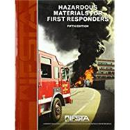 HAZARDOUS MATERIALS FOR FIRST RESPONDERS by Unknown, 9780134873893