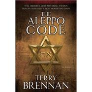 The Aleppo Code by Brennan, Terry, 9780825443893
