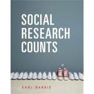 Social Research Counts by Babbie, Earl, 9781111833893