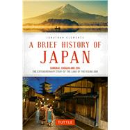 A Brief History of Japan by Clements, Jonathan, 9784805313893