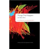 Things That Happen by Chakraborty, Bhaskar; Sinha, Arunava, 9780857423894