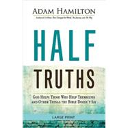 Half Truths by Hamilton, Adam, 9781501813894