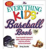The Everything Kids' Baseball Book by Jacobs, Greg, 9781440593895