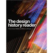 The Design History Reader by Lees-Maffei, Grace; Houze, Rebecca, 9781847883896