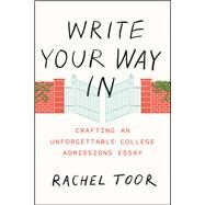 Write Your Way in by Toor, Rachel, 9780226383897