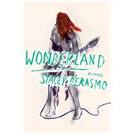 Wonderland by D'Erasmo, Stacey, 9780544483897