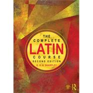 The Complete Latin Course by Sharpley; G D A, 9780415603898