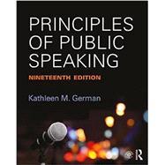 Principles of Public Speaking by German; Kathleen, 9781138233898