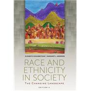Race and Ethnicity in Society The Changing Landscape by Higginbotham, Elizabeth; Andersen, Margaret L., 9781305093898