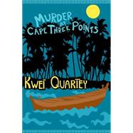 Murder at Cape Three Points by QUARTEY, KWEI, 9781616953898