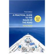 A Practical Guide to the Rules of the Road: For OOW, Chief Mate and Master Students by Saeed; Farhan, 9781138843899