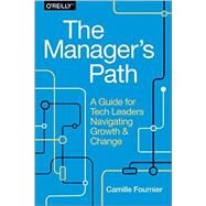 The Manager's Path by Fournier, Camille, 9781491973899