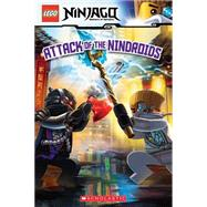 Attack of the Nindroids (LEGO Ninjago: Reader) by Howard, Kate, 9780545643900