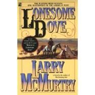 Lonesome Dove : A Novel by Larry McMurtry, 9780671683900
