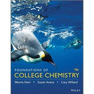 Foundations of College Chemistry by Hein, Morris; Arena, Susan; Willard, Cary, 9781119083900