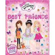 Best Friends: Over 1000 Reusable Stickers! by Miles, Lisa, 9781438003900