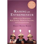 Raising an Entrepreneur by Bisnow, Margot Machol; Bisnow, Elliot; Bisnow, Austin, 9781626253902