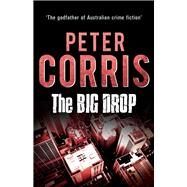 The Big Drop by Corris, Peter, 9781760113902