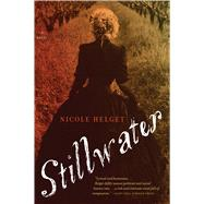 Stillwater by Helget, Nicole, 9780544483903