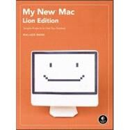 My New Mac, Lion Edition by Wang, Wallace, 9781593273903
