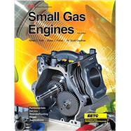 Small Gas Engines by Roth, Alfred C.; Fisher, Blake J.; Gauthier, W. Scott, 9781631263903