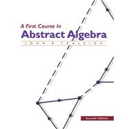 A First Course in Abstract Algebra by Fraleigh, John B., 9780201763904