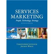 Services Marketing People, Technology, Strategy by Lovelock, Christopher H; Wirtz, Jochen, 9780134123905