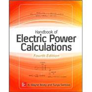 Handbook of Electric Power Calculations, Fourth Edition by Beaty, H. Wayne; Santoso, Surya, 9780071823906