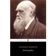 Autobiographies by Darwin, Charles; Neve, Michael; Messenger, Sharon, 9780140433906