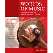 Worlds of Music An Introduction to the Music of the World's Peoples by Titon, Jeff Todd, 9781133953906