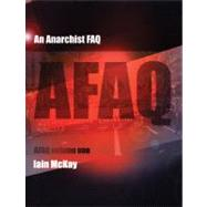 An Anarchist FAQ by McKay, Iain, 9781902593906
