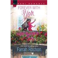 Forever with You by Rochon, Farrah, 9780373863907
