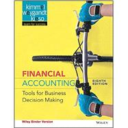 Financial Accounting by Kimmel, Paul D.; Weygandt, Jerry J.; Kieso, Donald E., 9781118953907