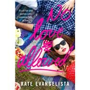 No Love Allowed by Evangelista, Kate, 9781250073907