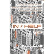 In/Half by Frelih, Jasmin B.; Blake, Jason, 9781786073907