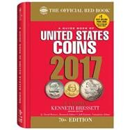 A Guide Book of United States Coins 2017 by Yeoman, R. S.; Bressett, Kenneth; Bowers, Q. David; Garrett, Jeff, 9780794843908