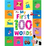 My First 100 Words by Parragon; Knight, Paula, 9781474803908