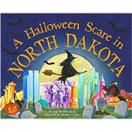 A Halloween Scare in North Dakota by James, Eric; La Ray, Marina, 9781492623908
