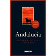 Andalucia by Edwards, Andrew; Edwards, Suzanna, 9781784533908